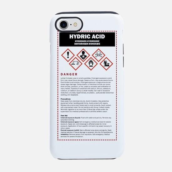 Hydric Acid / DHMO Warning Lab iPhone 7 Tough Case