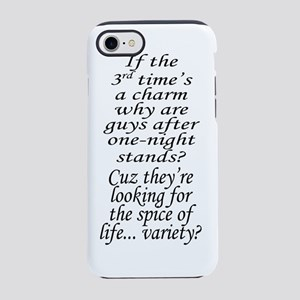 one night stand -- Variety whi iPhone 7 Tough Case