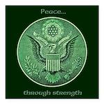 Peace Through Strength Square Car Magnet 3