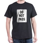 Do Not Pass Sign Black T-Shirt