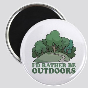 I'd Rather Be Outdoors Magnet