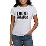 I don't give a fuck... Women's T-Shirt