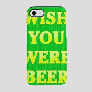 Humor_WishYou WereBeer_fade.ps iPhone 7 Tough Case