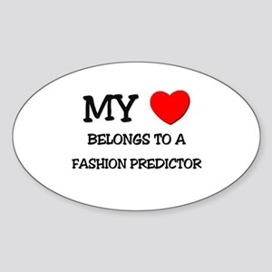 My Heart Belongs To A FASHION PREDICTOR Sticker (O