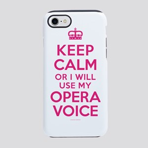 Keep Calm Opera Voice iPhone 7 Tough Case