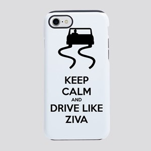 Keep Calm and Drive Like Ziva iPhone 7 Tough Case