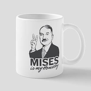 Mises Is My Homeboy Mug