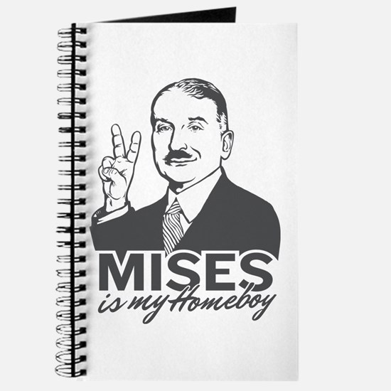 Mises Is My Homeboy Journal