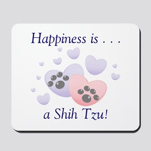 Happiness is...a Shih Tzu Mousepad