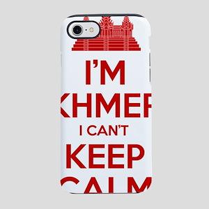 I'm Khmer I Can't Keep Calm iPhone 7 Tough Case