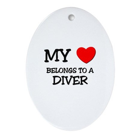 My Heart Belongs To A DIVER Oval Ornament