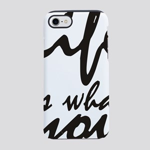 Life is what you make it iPhone 7 Tough Case