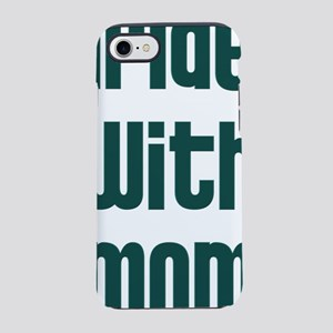i_ride_with_mom iPhone 7 Tough Case