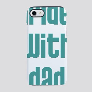 i_ride_with_dad iPhone 7 Tough Case