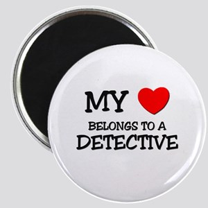 My Heart Belongs To A DETECTIVE Magnet