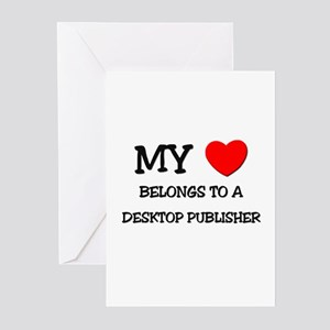 My Heart Belongs To A DESKTOP PUBLISHER Greeting C