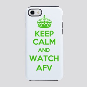 Keep Calm and Watch AFV iPhone 7 Tough Case