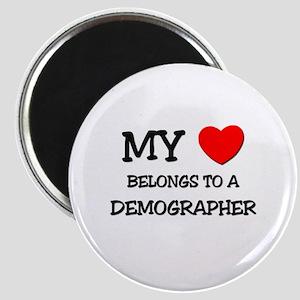My Heart Belongs To A DEMOGRAPHER Magnet