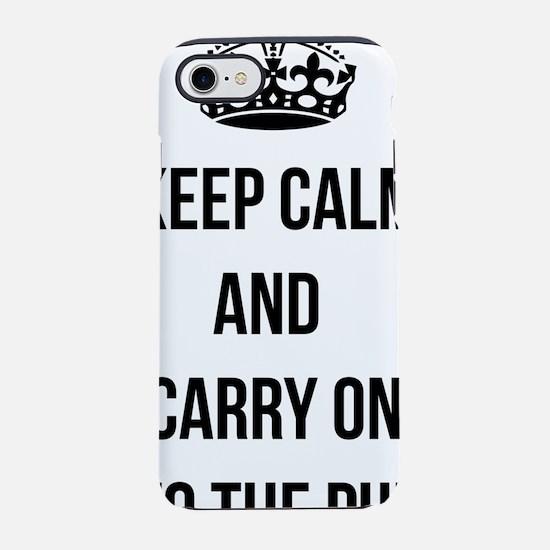 Keep calm carry on parody iPhone 7 Tough Case