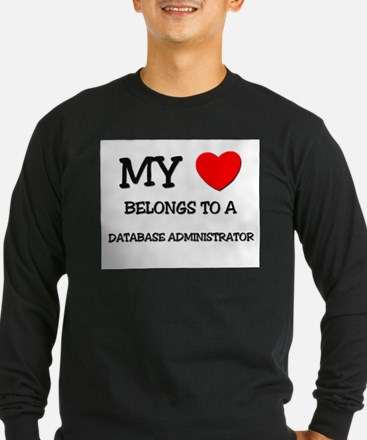 My Heart Belongs To A DATABASE ADMINISTRATOR T