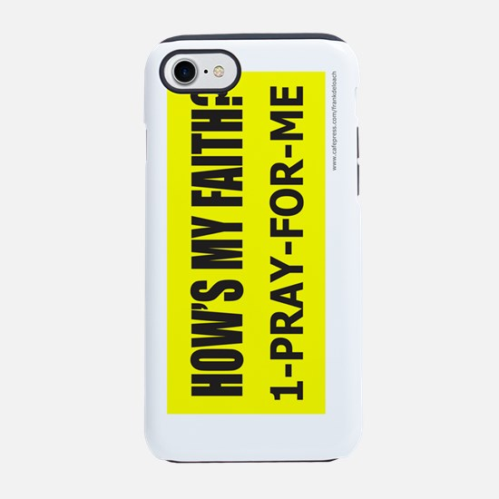 HowsMyFaithJournal.png iPhone 7 Tough Case