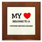 My Heart Belongs To A CUSTOMER SERVICES MANAGER Fr