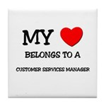 My Heart Belongs To A CUSTOMER SERVICES MANAGER Ti