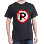 No Parking Sign Black T-Shirt