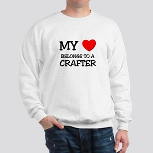 My Heart Belongs To A CRAFTER Sweatshirt
