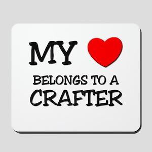 My Heart Belongs To A CRAFTER Mousepad