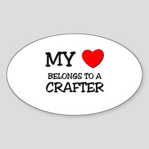 My Heart Belongs To A CRAFTER Oval Sticker
