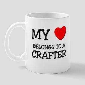 My Heart Belongs To A CRAFTER Mug