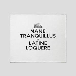 Keep Calm and Speak Latin Throw Blanket