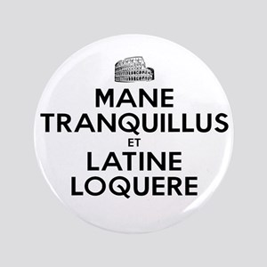 Keep Calm and Speak Latin Button