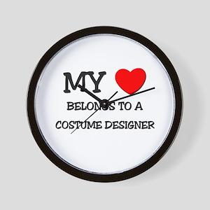 My Heart Belongs To A COSTUME DESIGNER Wall Clock