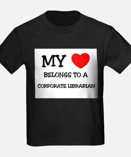 My Heart Belongs To A CORPORATE LIBRARIAN T
