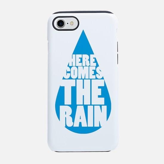 Here Comes The Rain iPhone 7 Tough Case