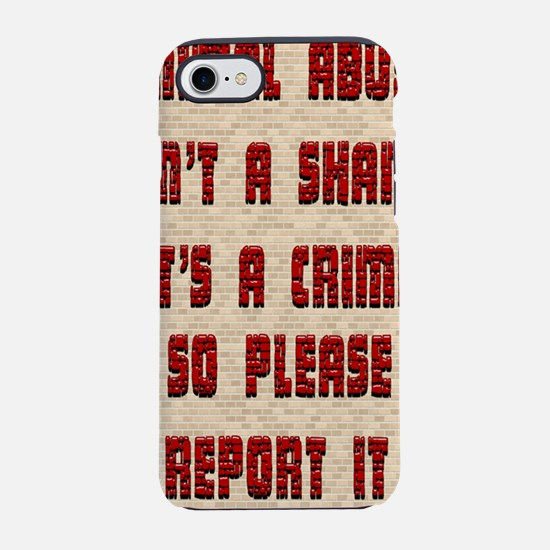 ReportAbuseBottle.png iPhone 7 Tough Case
