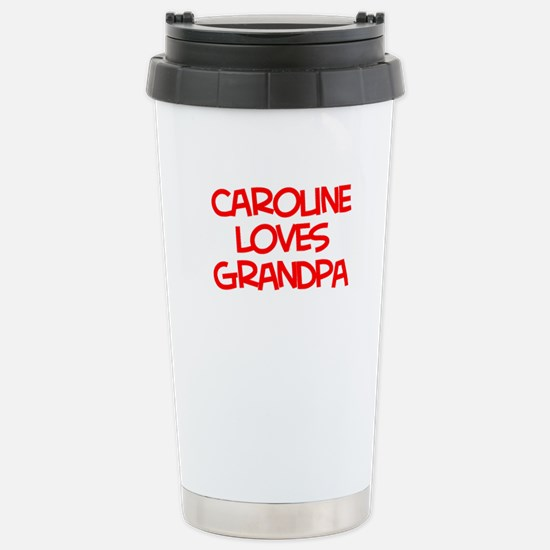 Caroline Loves Grandpa Stainless Steel Travel Mug