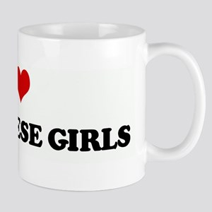I Love VIETNAMESE GIRLS Mug