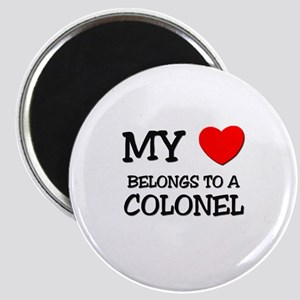 My Heart Belongs To A COLONEL Magnet
