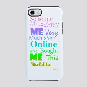 Someone who loves me iPhone 7 Tough Case