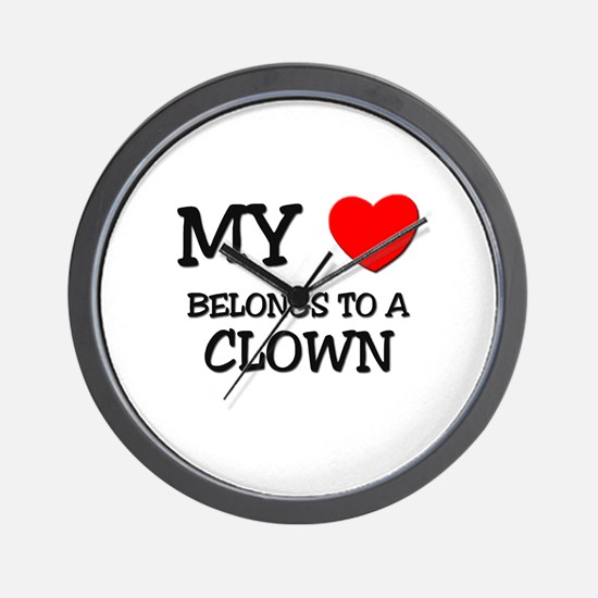 My Heart Belongs To A CLOWN Wall Clock