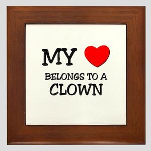My Heart Belongs To A CLOWN Framed Tile