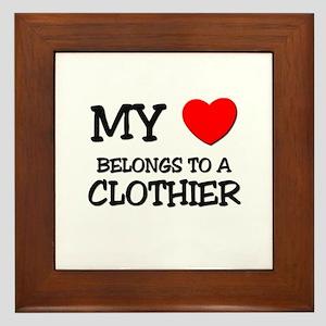My Heart Belongs To A CLOTHIER Framed Tile