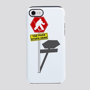 The Puck Stops Here iPhone 7 Tough Case
