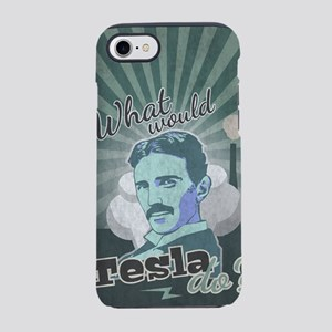 What would Nikola Tesla do? fo iPhone 7 Tough Case