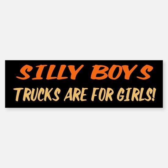 Trucks are for Girls Bumper Bumper Bumper Sticker