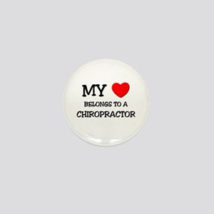 My Heart Belongs To A CHIROPRACTOR Mini Button