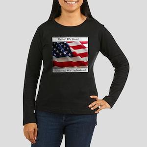 United We Stand Shirt Women's Long Sleeve Dark T-S